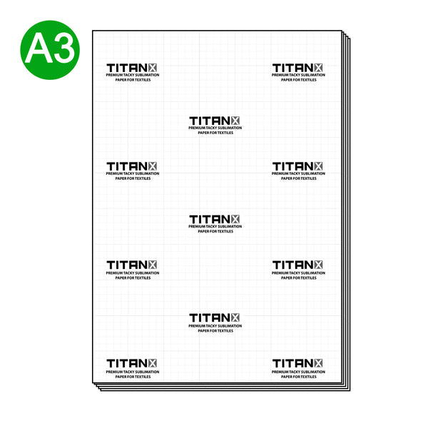 Titan X ® Premium HIGH TACKY Sublimation Paper - A3 (100 Sheets)