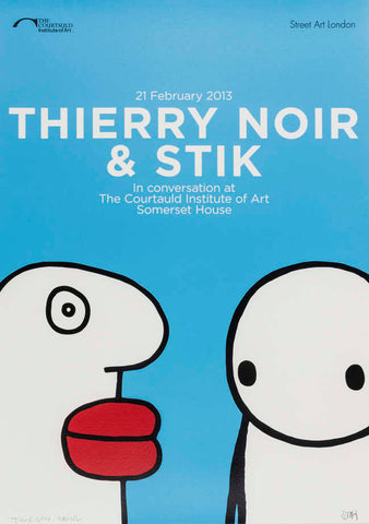 "Stik & Thierry Noir ""Poster"" Signed"