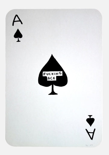 "David Shrigley ""Fucking Ace"" Playing Card"