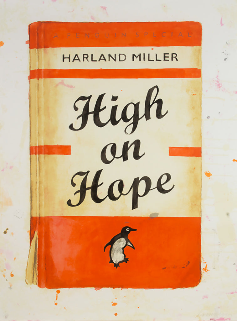 "Harland Miller ""High on Hope"""