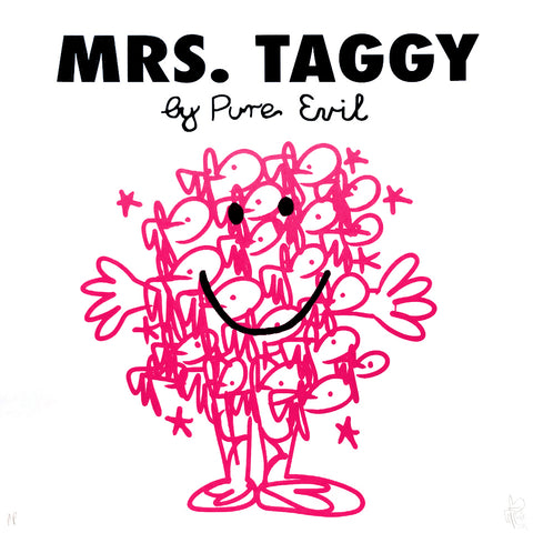 "Pure Evil ""Mrs Taggy"" Grafitti Mr Men Homage"