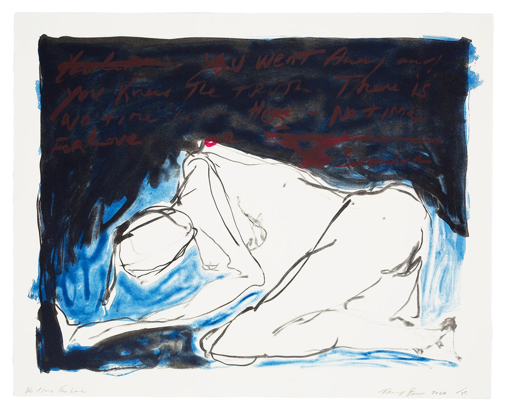 "Tracey Emin ""No Time For Love"""