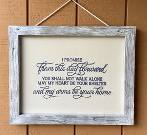 Framed Silkscreen Sayings- I Promise
