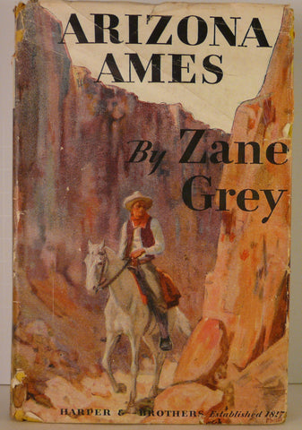 Zane Grey - Arizona Ames