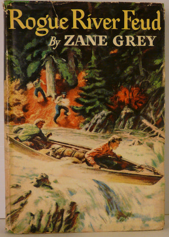 Zane Grey - Rogue River Feud