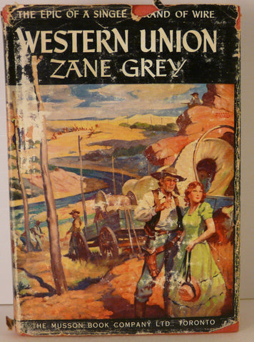 Zane Grey - Western Union