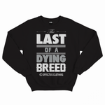 Dying Breed Crewneck