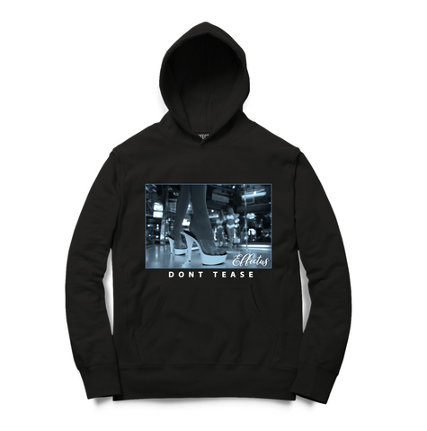 Dont Tease Hoodie