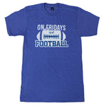 Bryant On Fridays we Football tee