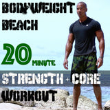 BODYWEIGHT BEACH (20-MINUTE WORKOUT VIDEO)