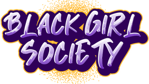 BlackGirl Society