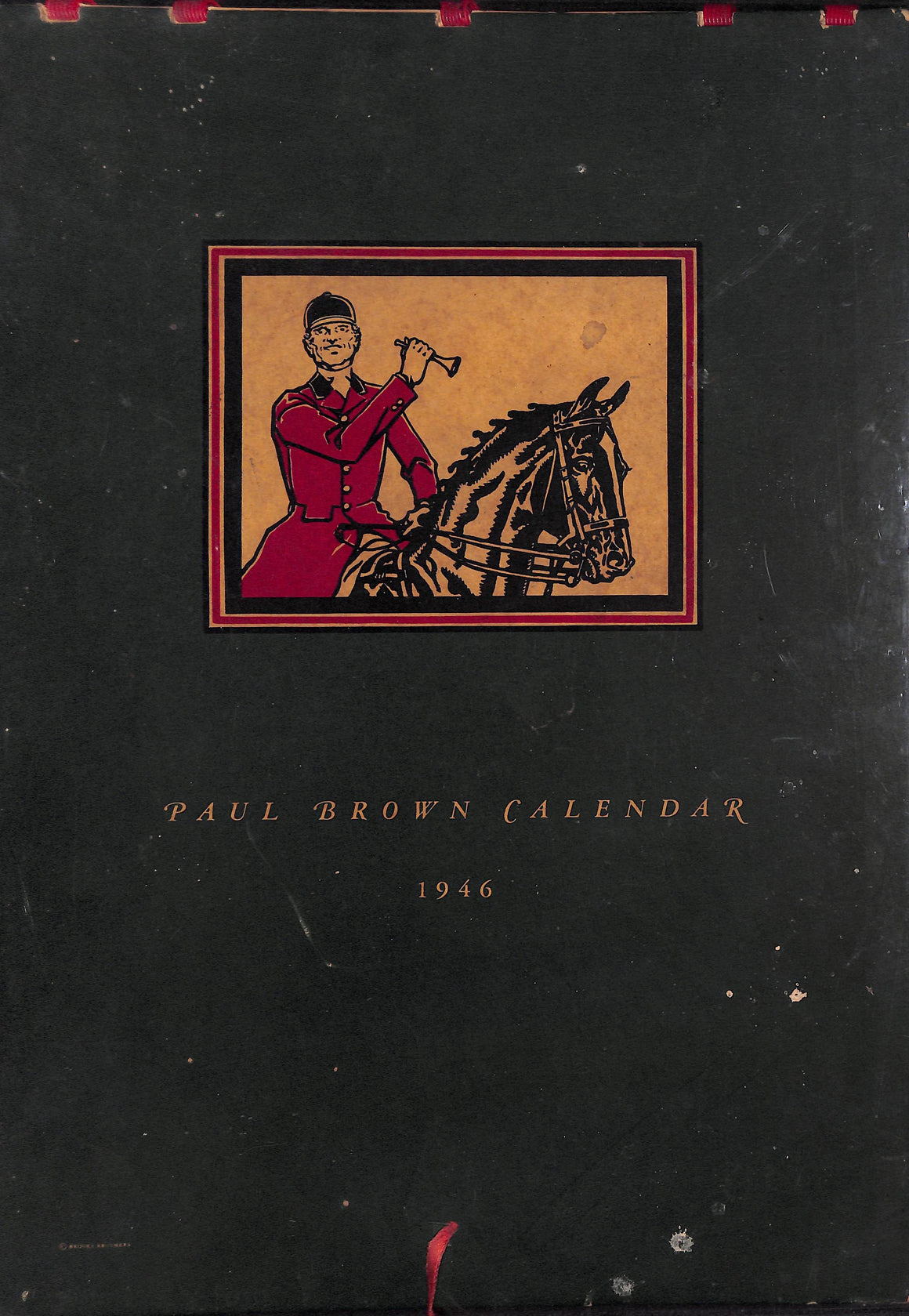 """The Paul Brown Brooks Brothers Calendar 1946"""