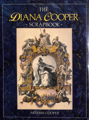 """The Diana Cooper Scrapbook"" 1987 COOPER, Artemis"