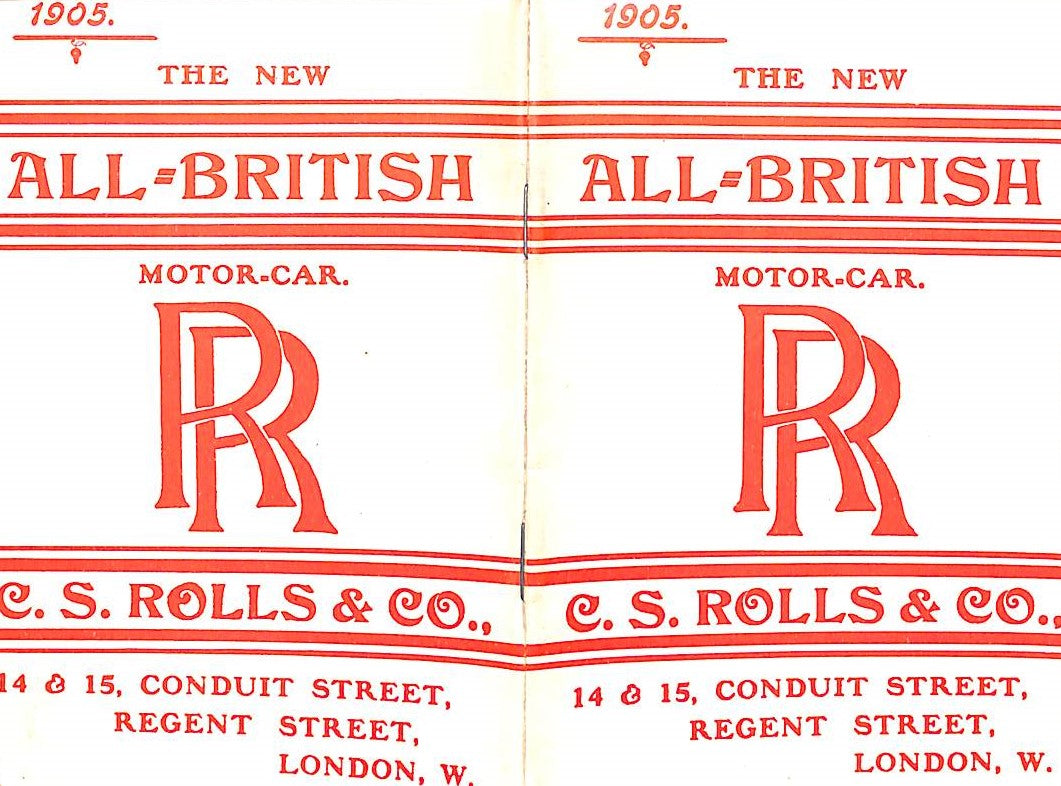 """The New All-British Motor-Car: C.S. Rolls & Co."""