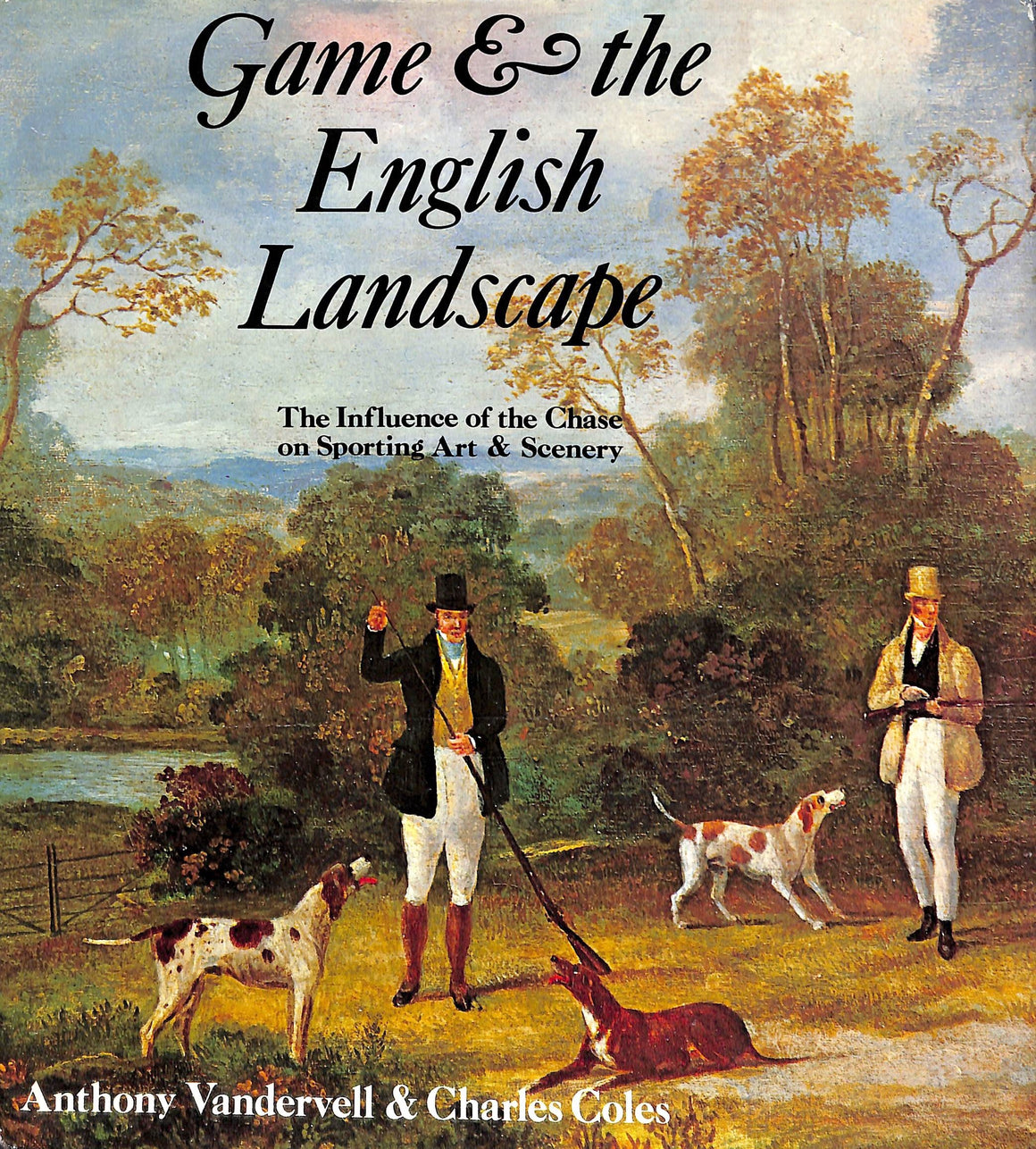 """Game & The English Landscape"" 1980 VANDERVELL, Anthony & COLES, Charles"
