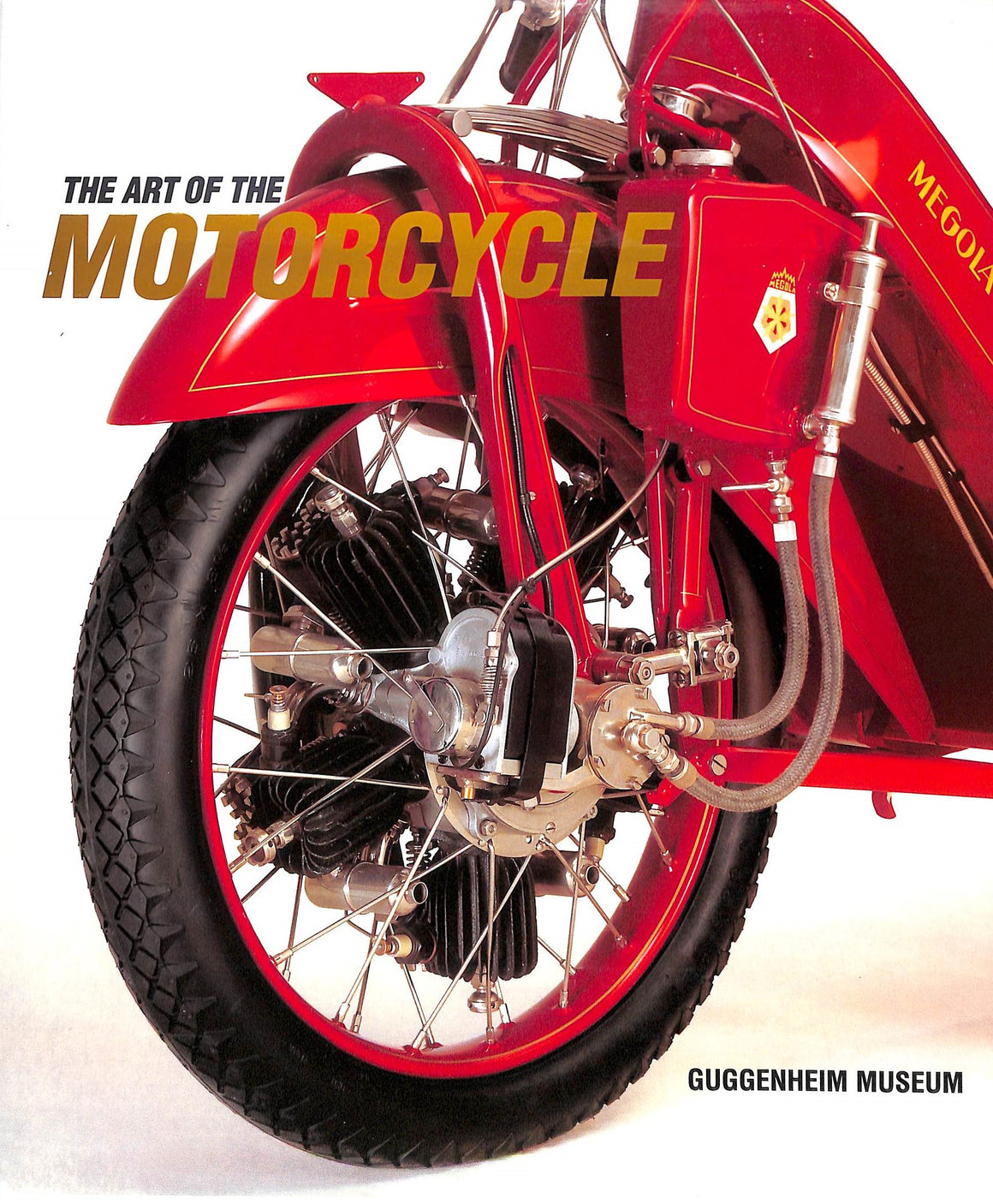 """The Art of the Motorcycle"""