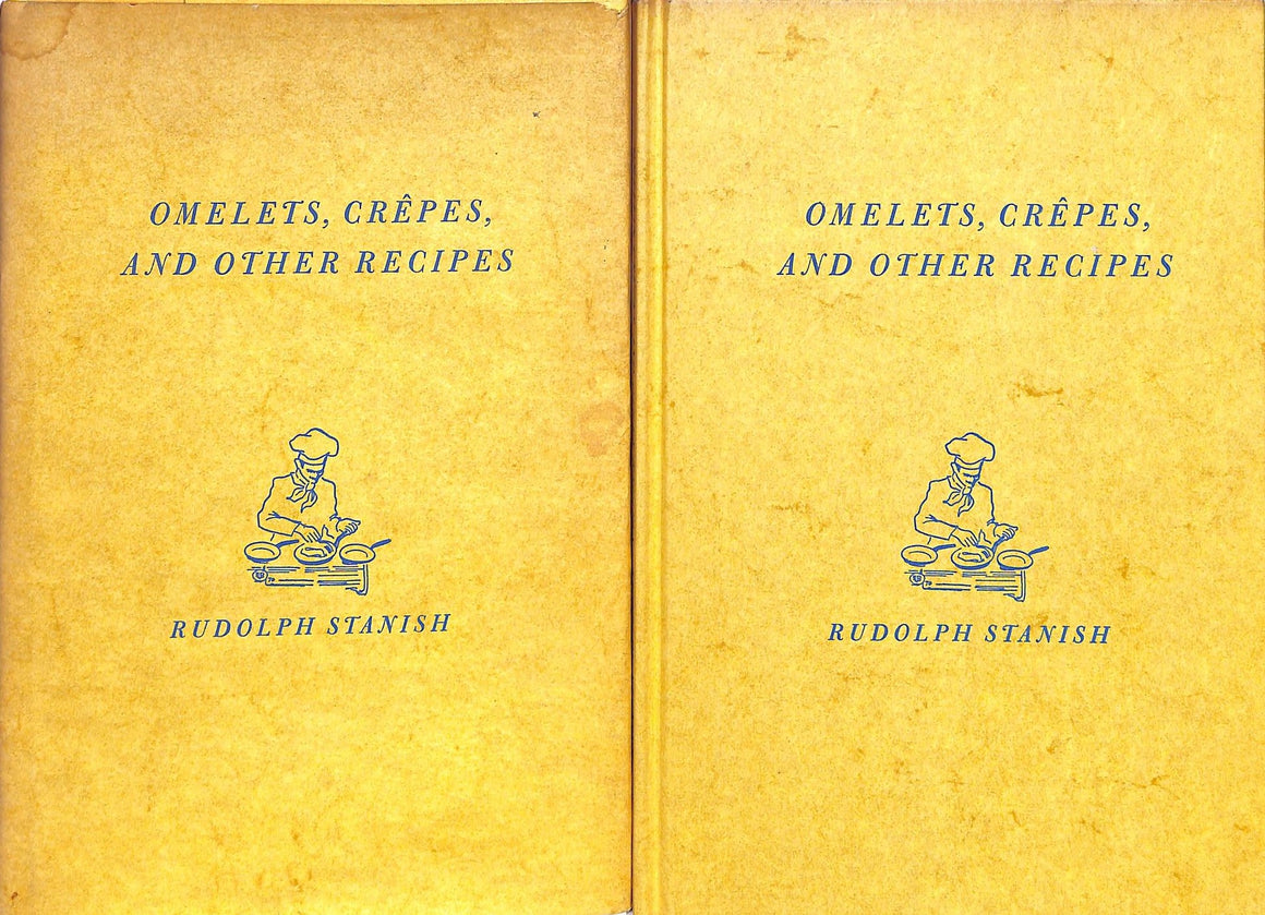 """Omelets, Crepes, and other Recipes"" 1970 STANISH, Rudolph"