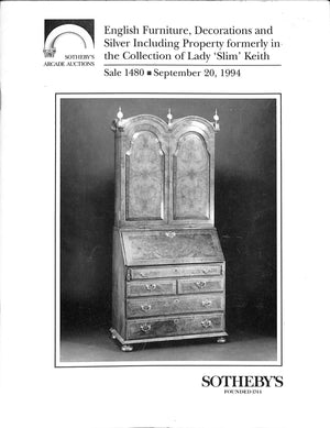 """Sotheby's: English Furniture, Decorations and Silver Including Property formerly in the Collection of Lady 'Slim' Keith - September 20, 1994"""