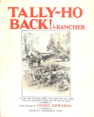 """Tally-Ho Back!"" RANCHER"