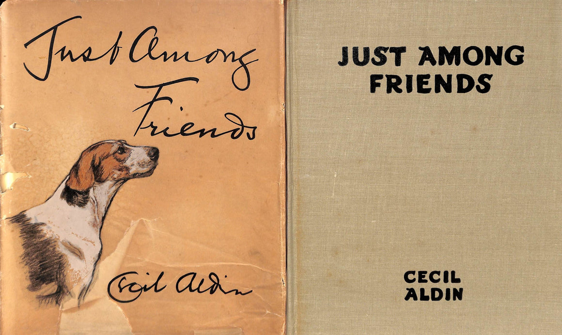 """Just Among Friends: Pages from My Sketch Books"" ALDIN, Cecil"