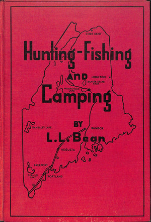 """Hunting-Fishing and Camping by L.L. Bean"" 1947 (SOLD)"