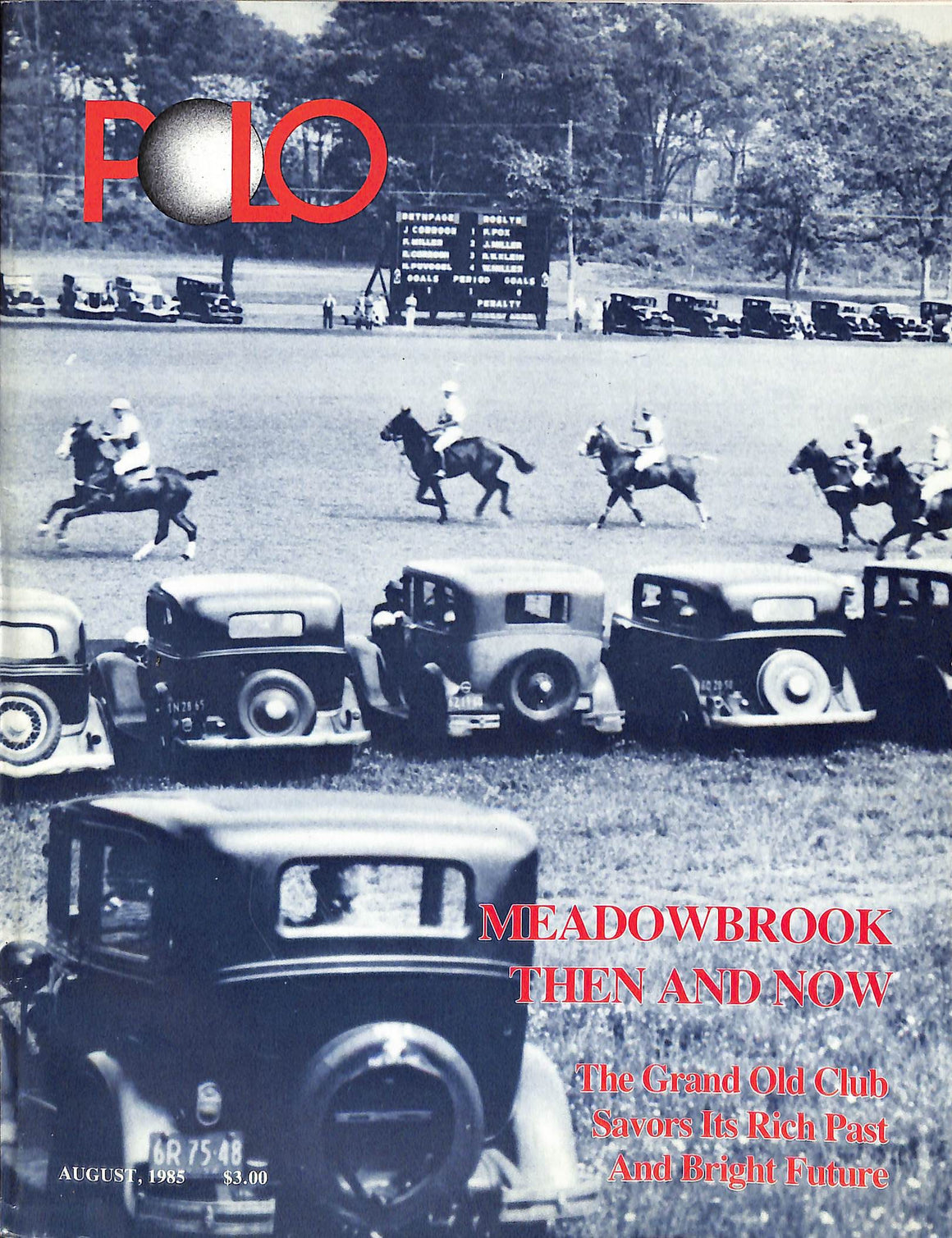 """Polo Magazine August, 1985 Meadowbrook Then and Now"""