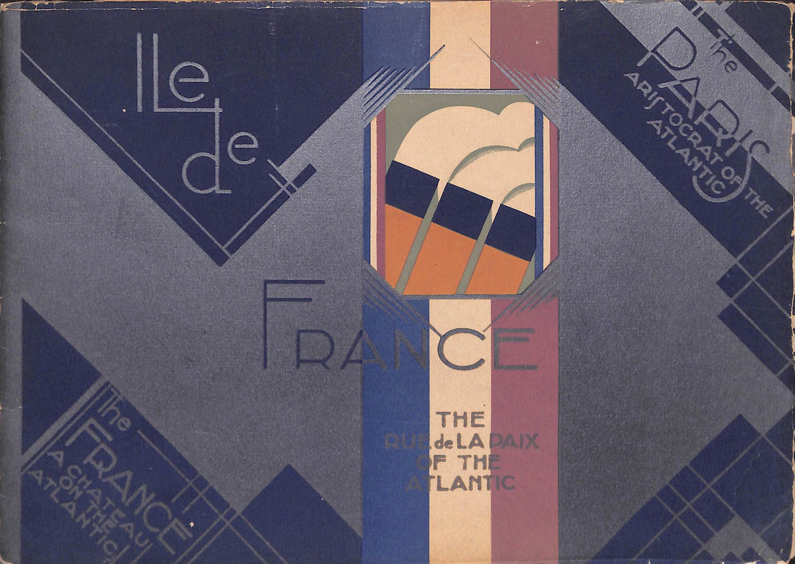 """Ile de France: The Rue de la Paix of the Atlantic"" 1930"