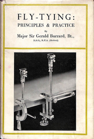 """Fly-Tying: Principles & Practice"" BURRARD, Major Sir Gerald, Bt."
