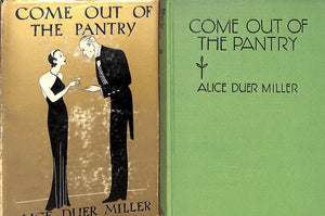 """Come Out of the Pantry"" Miller, Alice Duer"