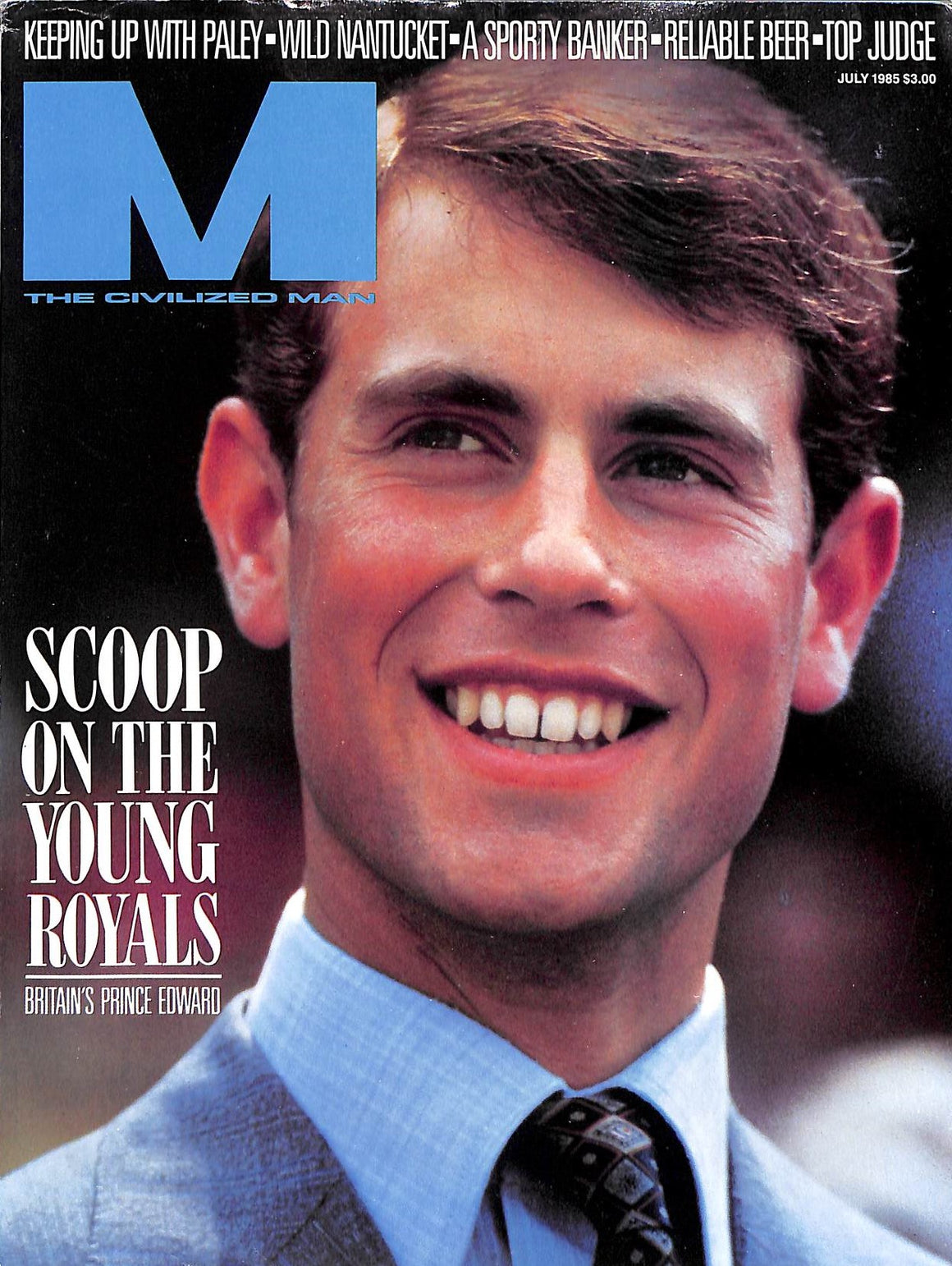 """M The Civilized Man: Scoop on The Young Royals July 1985"""