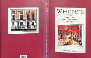 """White's: The First Three Hundred Years"" LEJEUNE, Anthony"