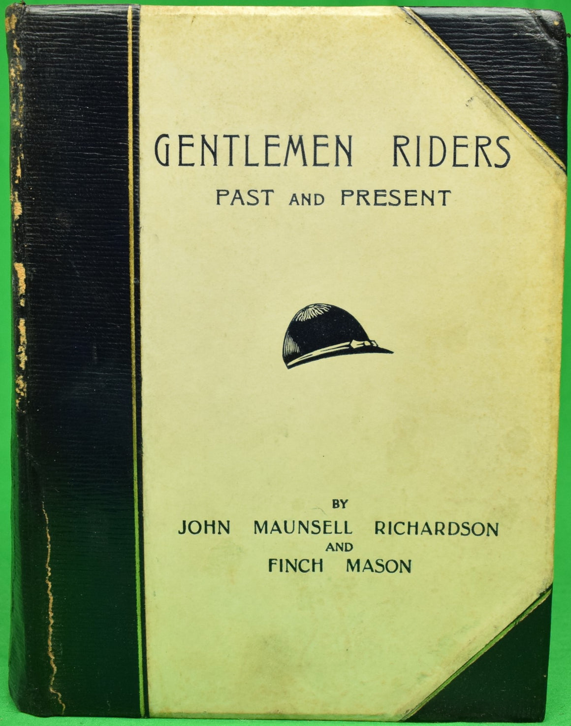 """Gentlemen Riders: Past and Present"" John Maunsell Richardson and Finch Mason"