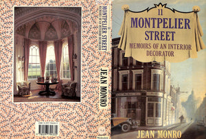 """11 Montpelier Street: Memoirs of An Interior Decorator"" 1988 Monro, Jean"