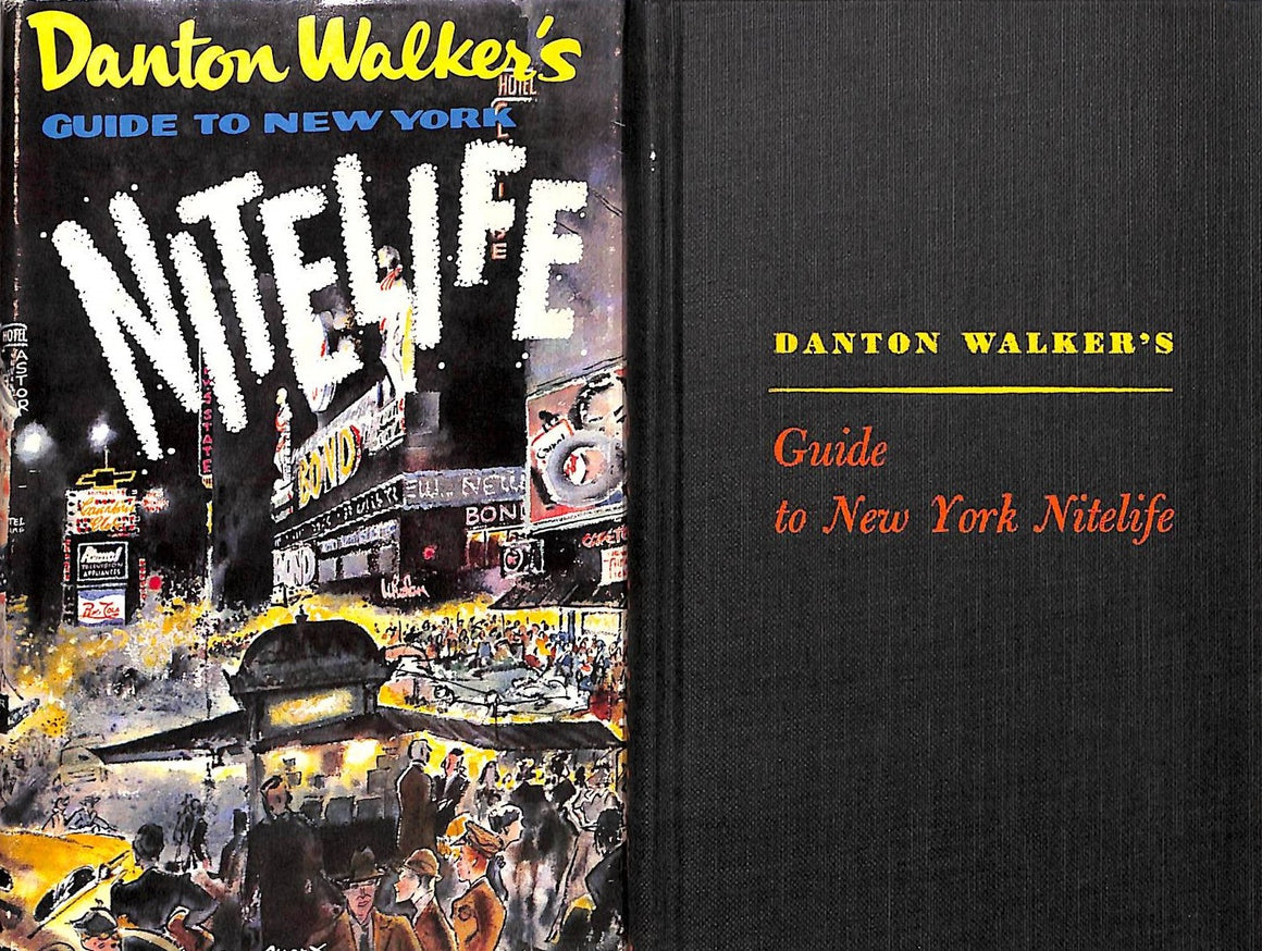 """Danton Walker's Guide To New York"" Walker, Danton"