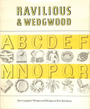 """Ravilious and Wedgwood: The Complete Wedgwood Designs of Eric Ravilious"" DALRYMPLE, Robert"