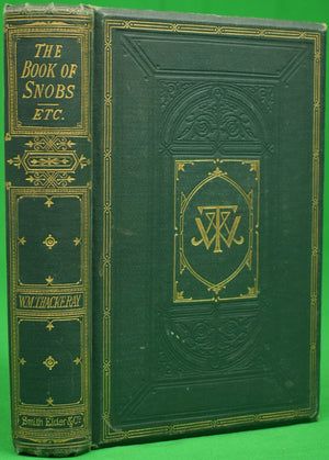"""The Book of Snobs; And Sketches and Travels in London"" THACKERAY, W.M."