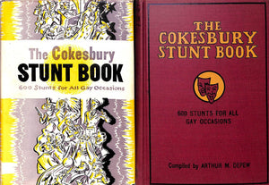 """The Cokesbury Stunt Book: 600 Stunts For All Gay Occasions"" 1934 DEPEW, Arthur M."