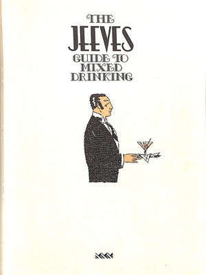"""The Jeeves Cocktail Book: A Guide to Mixed Drinking"""