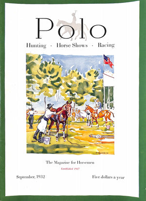 """Polo, The Magazine for Horsemen"" September, 1932"