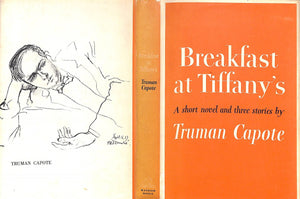 """Breakfast at Tiffany's: A Short Novel and Three Stories"" CAPOTE, Truman"