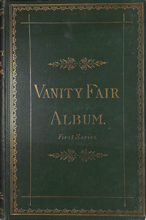 """Vanity Fair Album. First Series."""