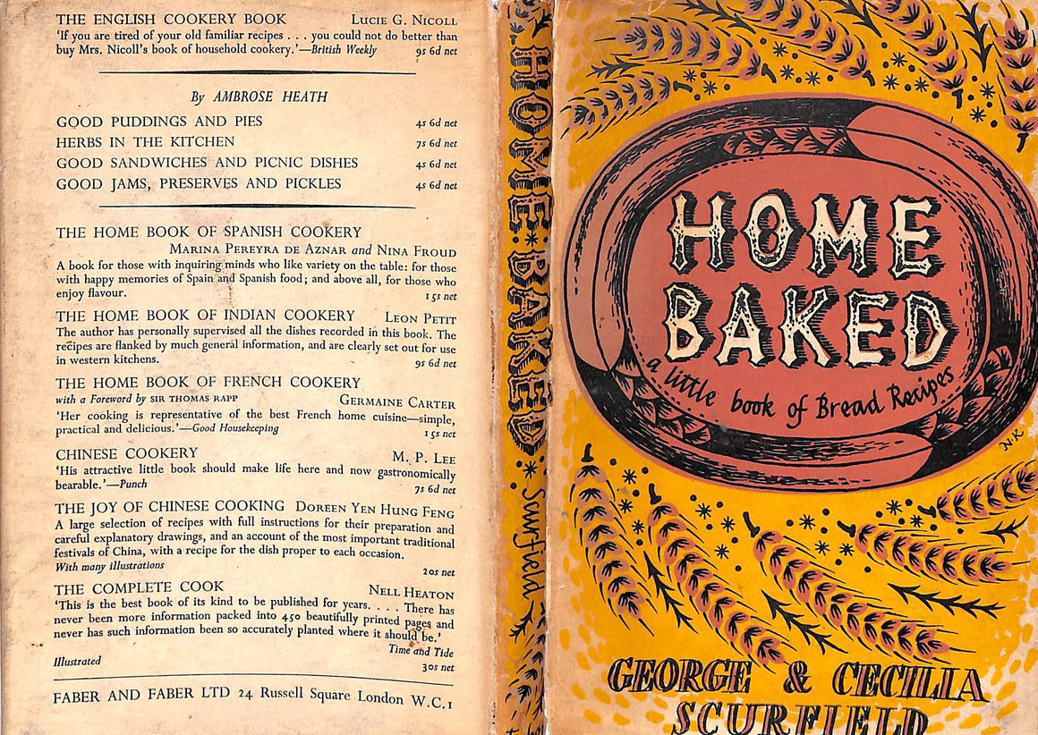 """Home Baked: A Little Book of Bread Recipes"" 1956 Scurfield, George & Cecilla"