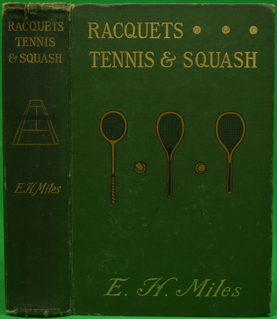 Racquets... Tennis & Squash by E. H. Miles (SOLD)