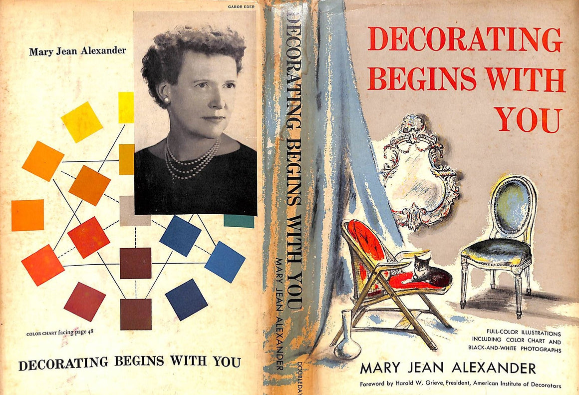 """Decorating Begins with You"" 1958 by Mary Jean Alexander (Inscribed!)"