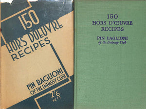 """150 Hors d'Oeuvre Recipes"" BAGLIONI, ""Pin"" [of The Embassy Club]"