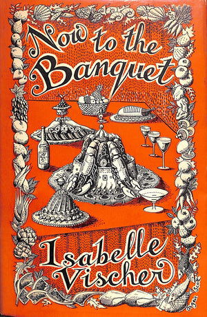 """Now to the Banquet"" 1953 VISCHER, Isabelle"