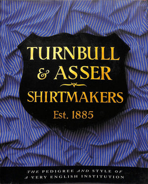 """Turnbull & Asser Shirtmakers"" FOULKES, Nicholas"