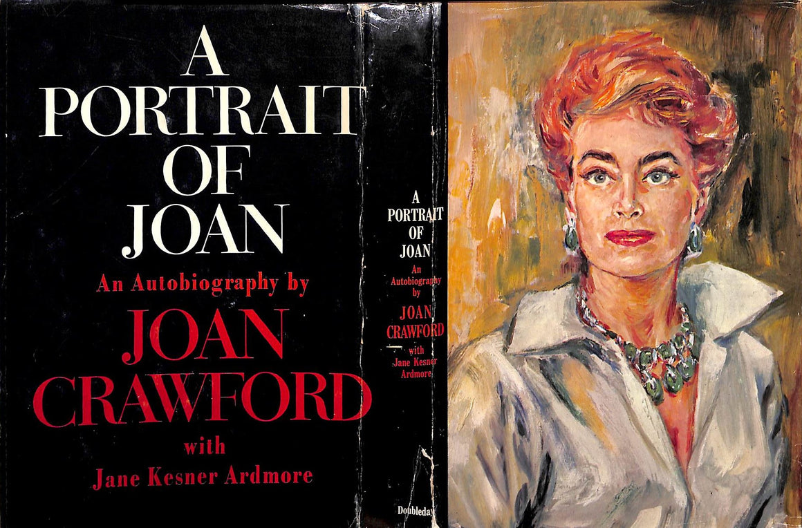 """A Portrait of Joan: An Autobiography"" (Inscribed!) CRAWFORD, Joan"