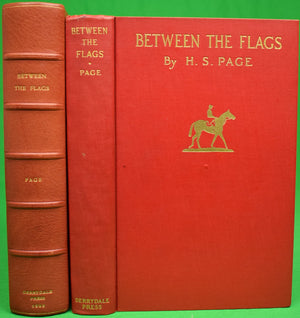 """Between The Flags: The Recollections of a Gentleman Rider"" PAGE, Harry S."