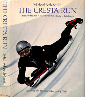 """The Cresta Run: History of The St Moritz Tobogganing Club"" 1976 (SOLD)"